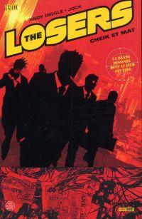 The losers – Version Panini Comics, T2 : Cheik et mat (0), comics chez Panini Comics de Diggle, Oliver, Jock, Garza, Dragotta, Loughridge