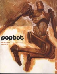 Popbot T1, comics chez Carabas de Wood, Kieth