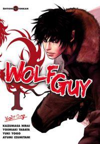 Wolf guy T1, manga chez Tonkam de Tabata, Hirai, Yogo, Izumitani