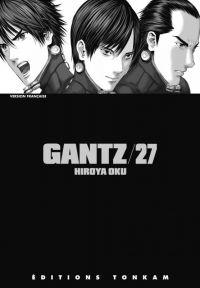 Gantz – 1e edition, T27, manga chez Tonkam de Oku