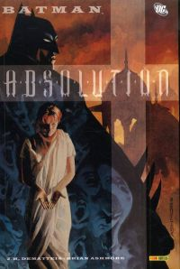 Batman - Absolution, comics chez Panini Comics de Dematteis, Ashmore