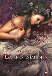 Baisers maudits, comics chez Milady Graphics de Arantza
