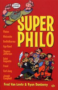 Super Philo T1, comics chez Milady Graphics de Van Lente, Dunlavey