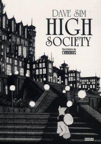 Cerebus T1 : High Society, une histoire de Cerebus (0), comics chez Vertige Graphic de Sim