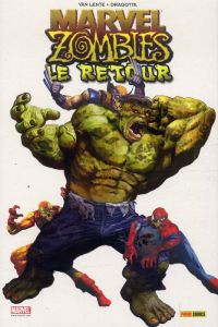 Marvel Zombies T6 : Le retour (0), comics chez Panini Comics de Wellington, Grahame-smith, Van Lente, Maberry, Elson, Alves, Alexander, Mutti, Dragotta, Milla, Chung, Guru efx, Loughridge, Suydam
