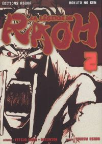 Hokuto No Ken - La légende de Raoh T2, manga chez Asuka de Hara, Buronson, Osada