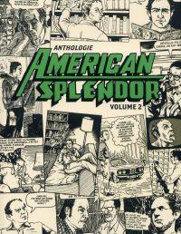American Splendor - Anthologie T2, comics chez Çà et là de Pekar, Budgett, Dumm