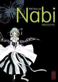 Nabi prototype, manga chez Kana de Yeon joo