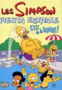 Les  Simpson - Fiesta estivale T1 : C'est de la bombe (0), comics chez Casterman de Trainor, Dorkin, Yambar, Digerolamo, Groening, Ortiz, Asprec, Nilges, Ho, Delaney, Ungar, Hamill, Stanley, Villanueva