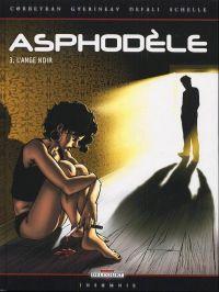 Asphodèle T3 : L'ange noir (0), bd chez Delcourt de Corbeyran, Defali, Schelle