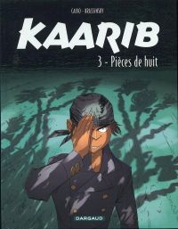 Kaarib T3 : Pièces de huit (0), bd chez Dargaud de Calvo, Krassinsky, Champion