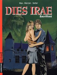 Dies Irae T2 : Sacrifice (0), bd chez Casterman de Mercier, Seiter, Max