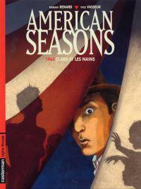 American Season T1 : 1963 Clara et les nains (0), bd chez Casterman de Vasseur, Renard