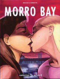 Morro Bay : Morro Bay (0), bd chez Casterman de Cornette, Boccar