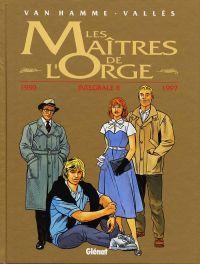 Les maitres de l'orge : Intégrale tomes 5 à 8 (1), bd chez Glénat de Van Hamme, Vallès, Alluard