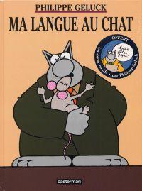 Le chat T6 : Ma langue au chat (0), bd chez Casterman de Geluck, Dehaes