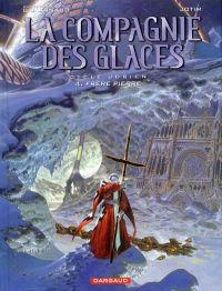 La compagnie des Glaces – cycle 1 : Jdrien, T4 : Frère Pierre (0), bd chez Dargaud de Studio Jotim