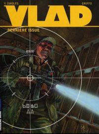 Vlad T4 : Dernière issue (0), bd chez Le Lombard de Swolfs, Griffo