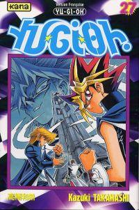 Yu-Gi-Oh T27, manga chez Kana de Takahashi
