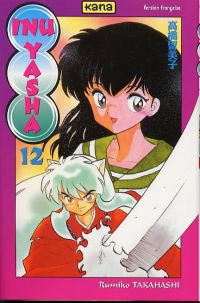Inu Yasha T12, manga chez Kana de Takahashi