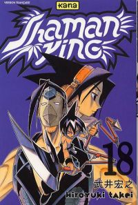 Shaman King T18, manga chez Kana de Takei