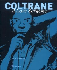 Coltrane a love supreme, bd chez Sarbacane de Parisi