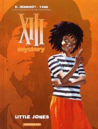 XIII Mystery T3 : Little Jones (0), bd chez Dargaud de Yann, Henninot, Marquebreucq
