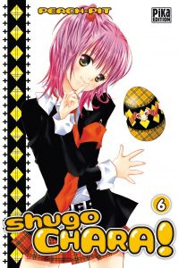 Shugo chara – Edition simple, T6, manga chez Pika de Peach-Pit