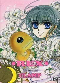 Rex, manga chez Pika de Masanori, Clamp
