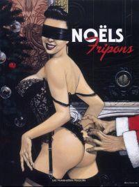 Fripons T3 : Noël fripon (0), bd chez Les Humanoïdes Associés de Collectif