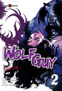 Wolf guy T2, manga chez Tonkam de Tabata, Hirai, Yogo, Izumitani