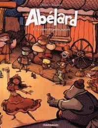 Abélard T2 : Une brève histoire de poussière et de cendre (0), bd chez Dargaud de Hautière, Dillies, Bouchard