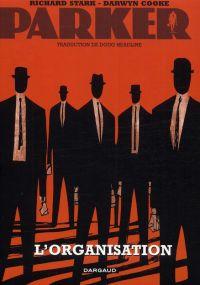 Parker T2 : L'organisation (0), comics chez Dargaud de Richard Stark, Cooke