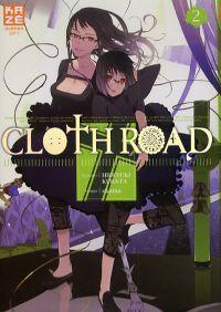 Cloth road  T2, manga chez Kazé manga de Kurata, Okama