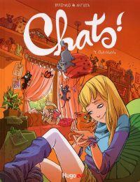 Chats T1 : Chats-tchatcha (0), bd chez Hugo BD de Brrémaud, Antista, Giumento