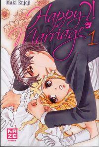 Happy marriage ?! T1, manga chez Kazé manga de Enjoji