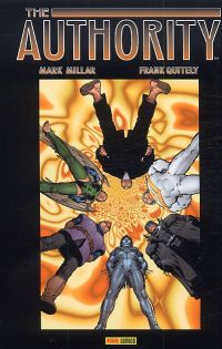 The Authority (ancienne édition) T2, comics chez Panini Comics de Millar, Adams, Weston, Quitely, Baron