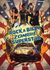 Rockabilly Zombie Superstar T2, bd chez Ankama de Nikopek, Lou