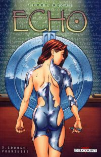 Echo T3 : Course poursuite (0), comics chez Delcourt de Moore