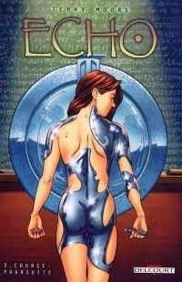 Echo T3 : Course poursuite (0), comics chez Delcourt de Moore