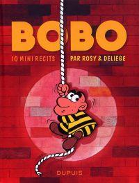 Bobo : 10 mini-récits (0), bd chez Dupuis de Rosy, Deliège