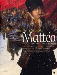 Mattéo T2 : Deuxième époque (1917-1918) (0), bd chez Futuropolis de Gibrat