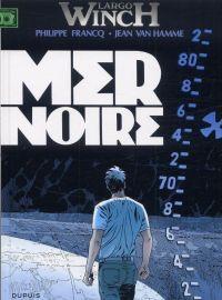 Largo Winch T17 : Mer noire (0), bd chez Dupuis de Van Hamme, Francq, Besson