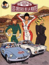 Les enquêtes auto de Margot T2 : Les déesses de la route (0), bd chez Paquet de Marin, Metapat, Van der Zuiden, Callixte