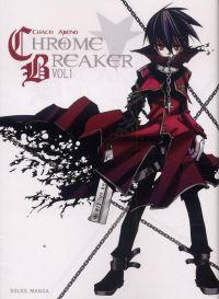 Chrome breaker  T1, manga chez Soleil de Abeno