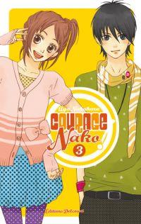 Courage Nako ! T3, manga chez Delcourt de Nakahara