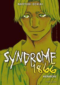 Syndrome 1866 T4, manga chez Delcourt de Ochiai