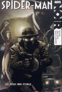 Marvel Noir T2 : Les yeux sans visage (0), comics chez Panini Comics de Sapolsky, Hine, Di Giandomenico, Zircher