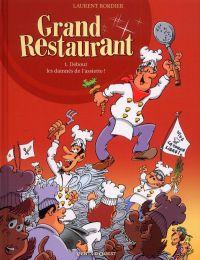 Grand restaurant T1 : Debout les damnés de l'assiette (0), bd chez Vents d'Ouest de Bordier, d' Authenay