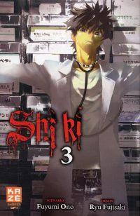 Shi Ki T3, manga chez Kazé manga de Ono, Fujisaki